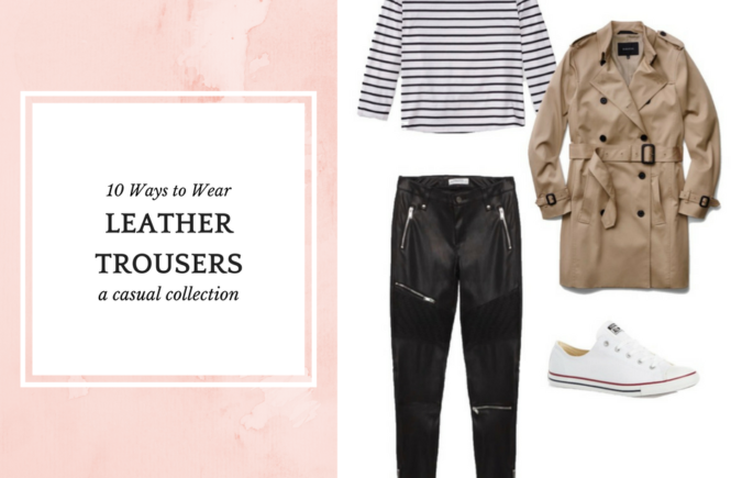10 Ways to Wear Leather Trousers